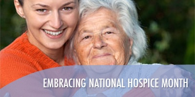 Embracing National Hospice Month